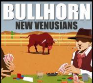 Bullhorn & New Venusians